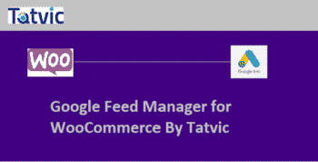 Google Feed Manager For WooCommerce by Tatvic