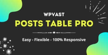 Wpvast Posts Table Pro